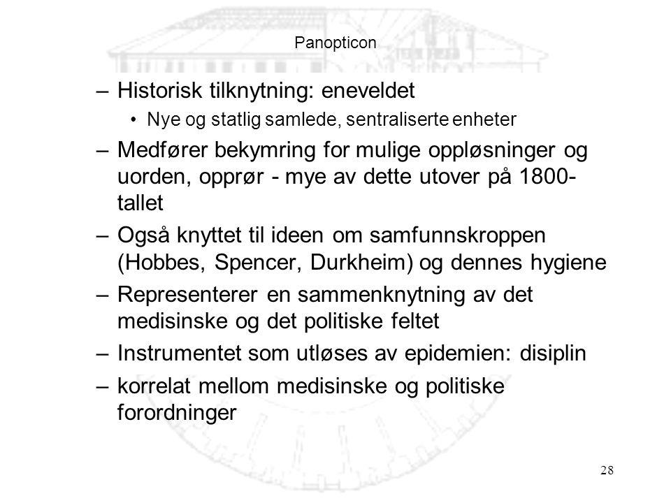 Historisk tilknytning: eneveldet