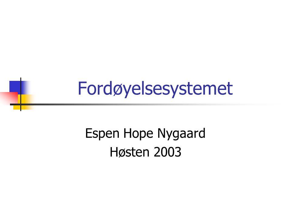 Espen Hope Nygaard Høsten 2003