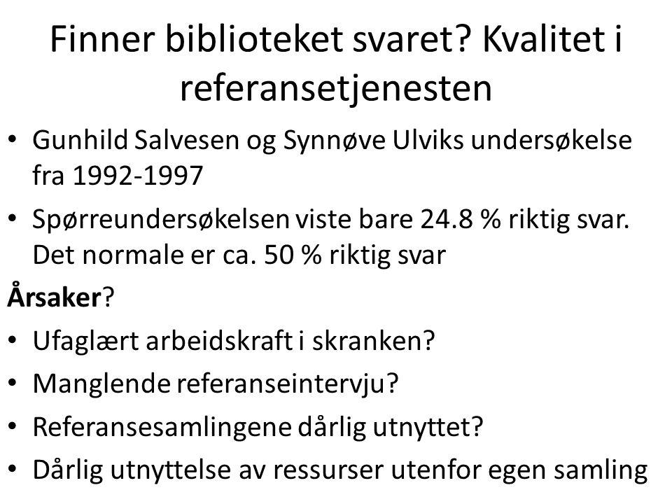 Finner biblioteket svaret Kvalitet i referansetjenesten