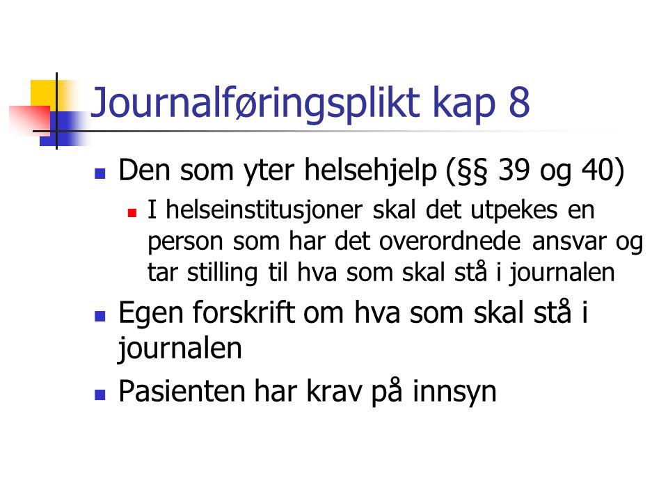 Journalføringsplikt kap 8