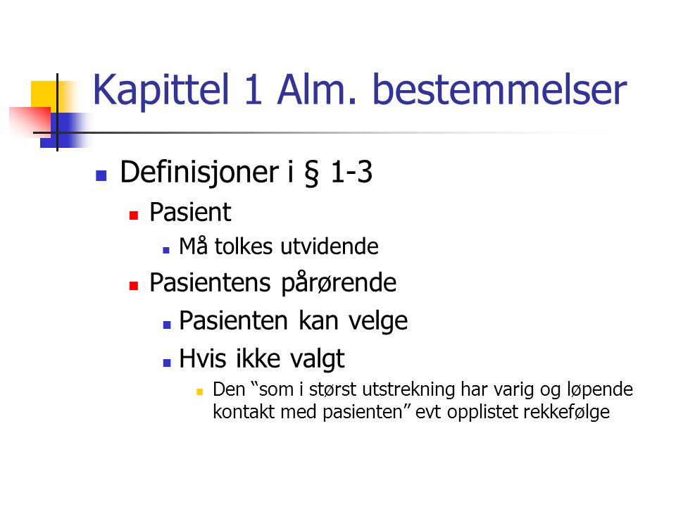 Kapittel 1 Alm. bestemmelser