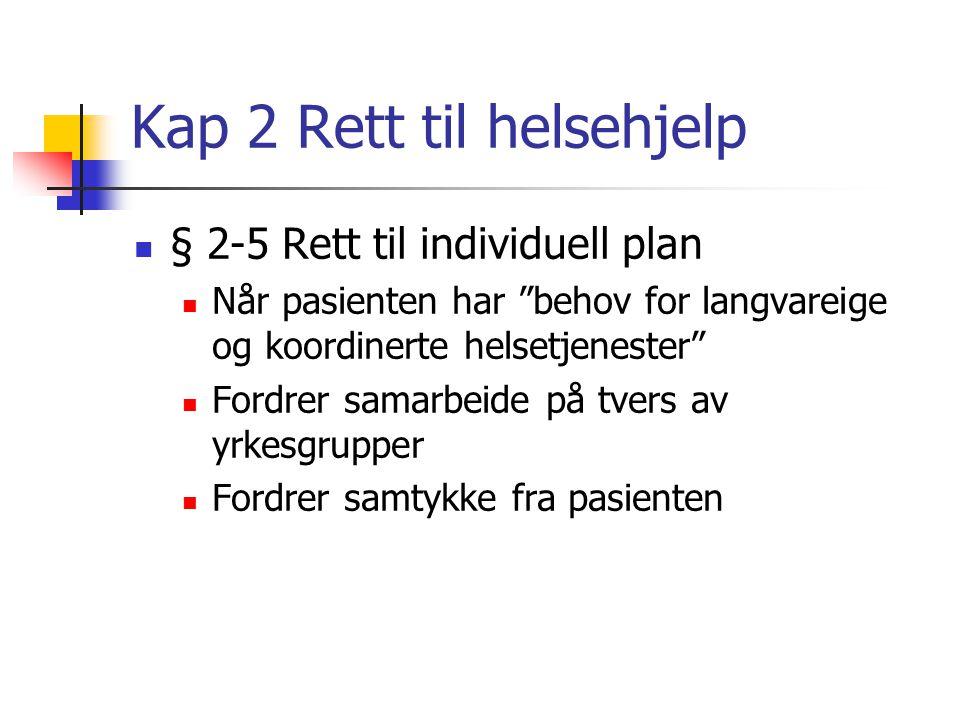 Kap 2 Rett til helsehjelp