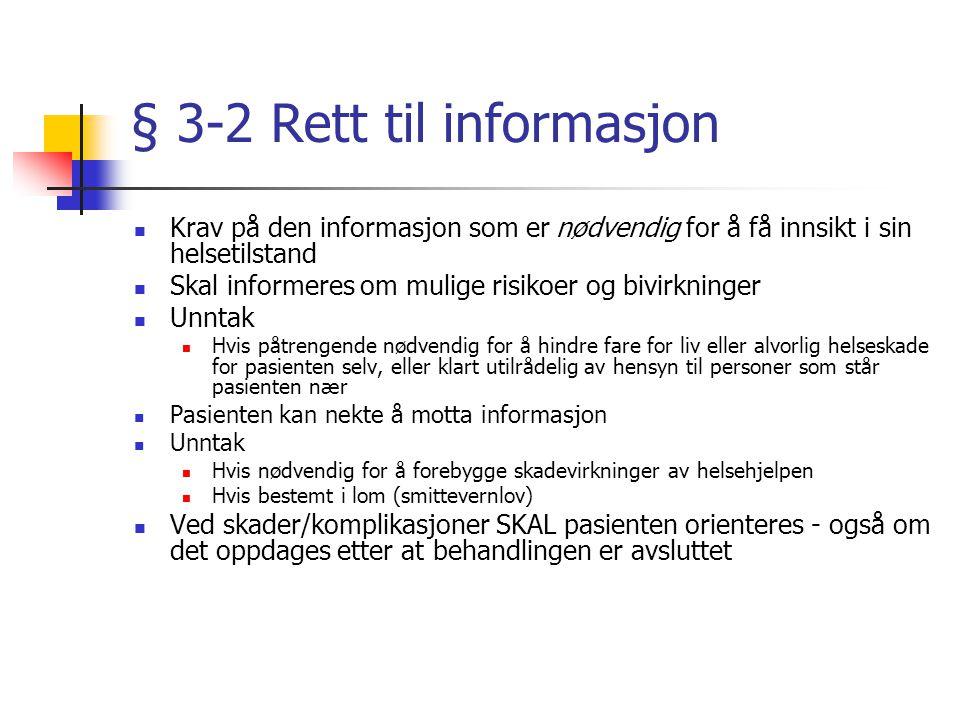 § 3-2 Rett til informasjon