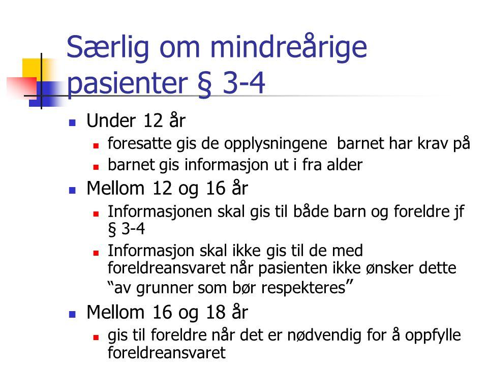 Særlig om mindreårige pasienter § 3-4