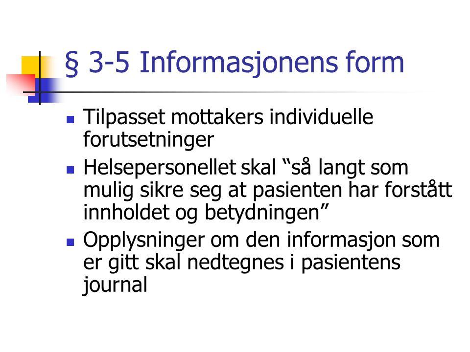§ 3-5 Informasjonens form