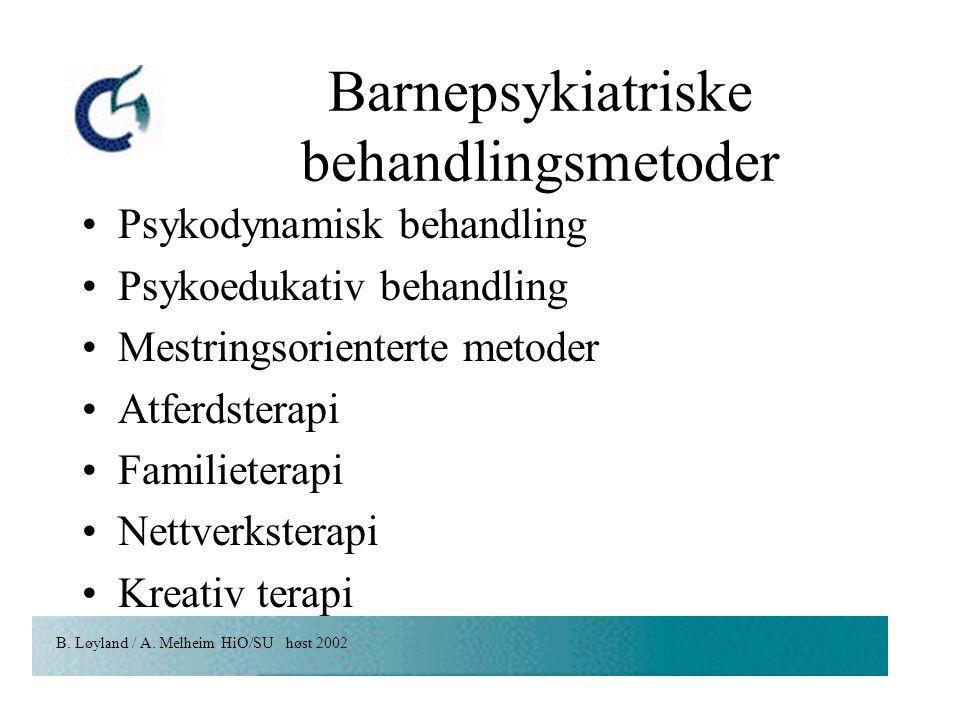 Barnepsykiatriske behandlingsmetoder