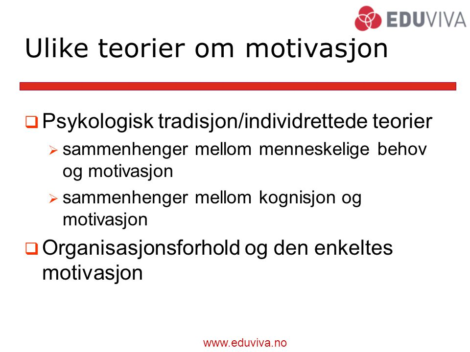 Ulike teorier om motivasjon