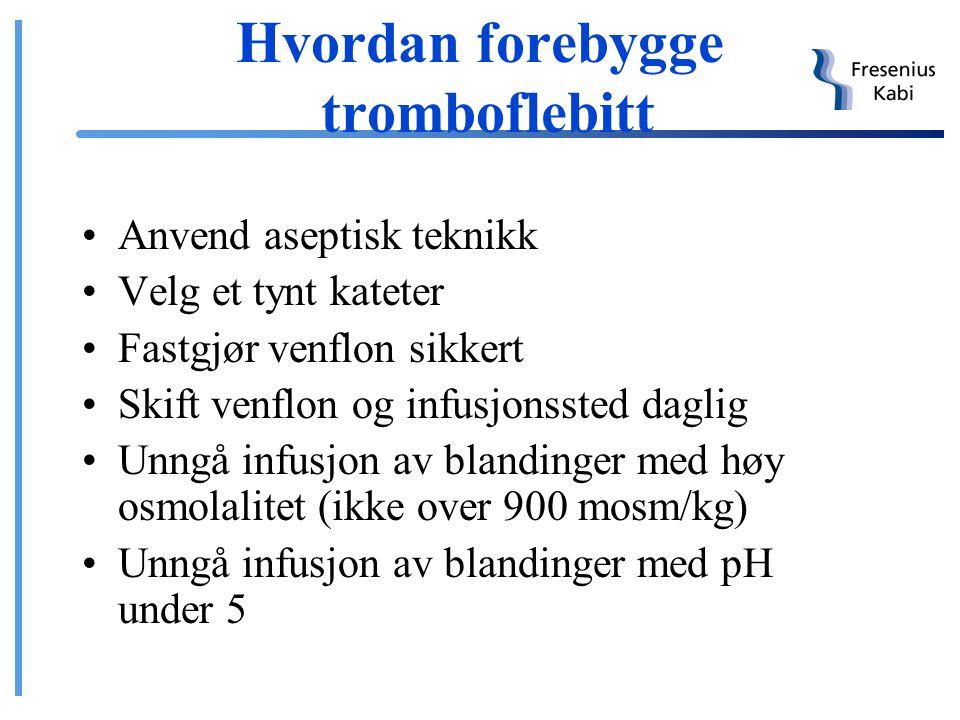 Hvordan forebygge tromboflebitt