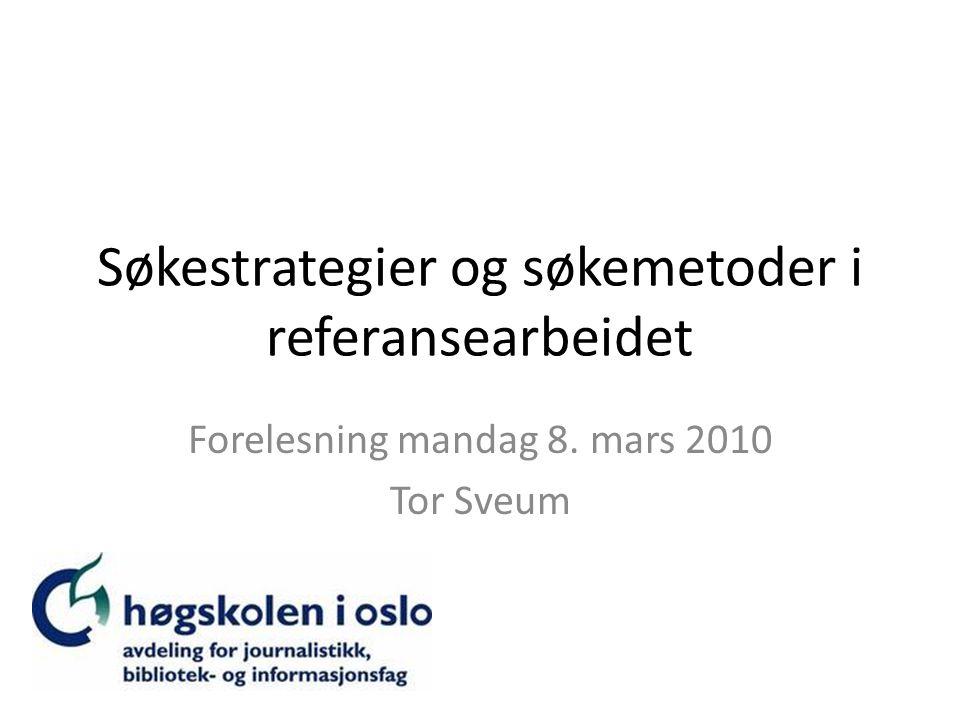 Søkestrategier og søkemetoder i referansearbeidet