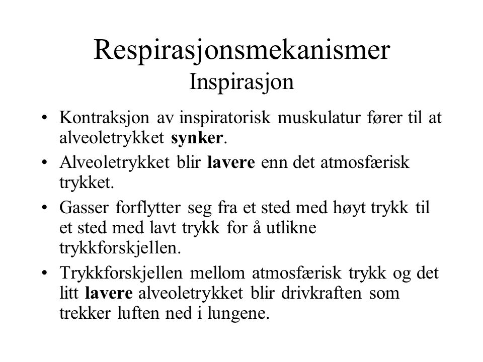 Respirasjonsmekanismer Inspirasjon