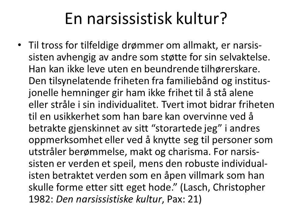 En narsissistisk kultur