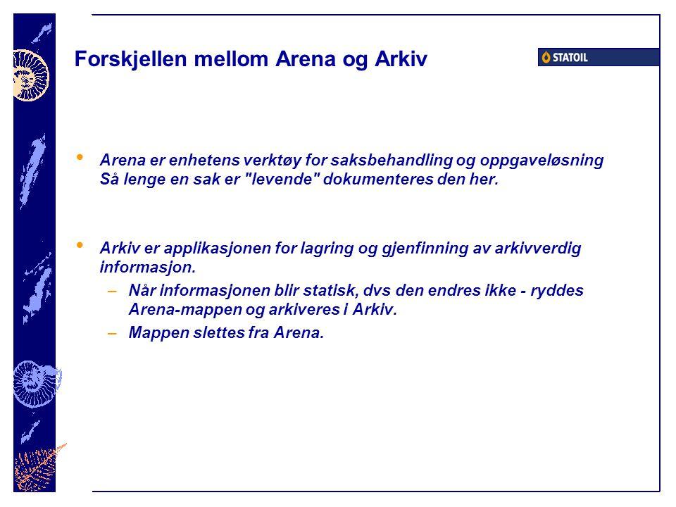 Forskjellen mellom Arena og Arkiv