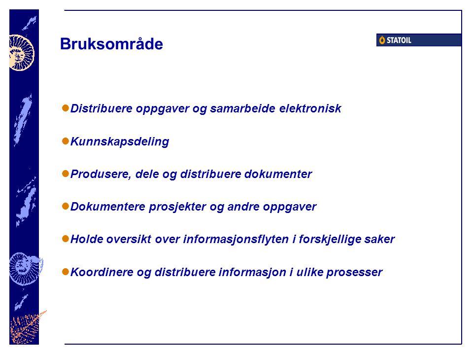 Bruksområde Distribuere oppgaver og samarbeide elektronisk