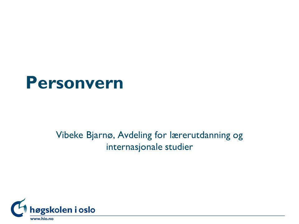 Vibeke Bjarnø, Avdeling for lærerutdanning og internasjonale studier