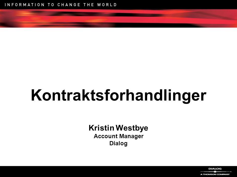Kontraktsforhandlinger Kristin Westbye Account Manager Dialog