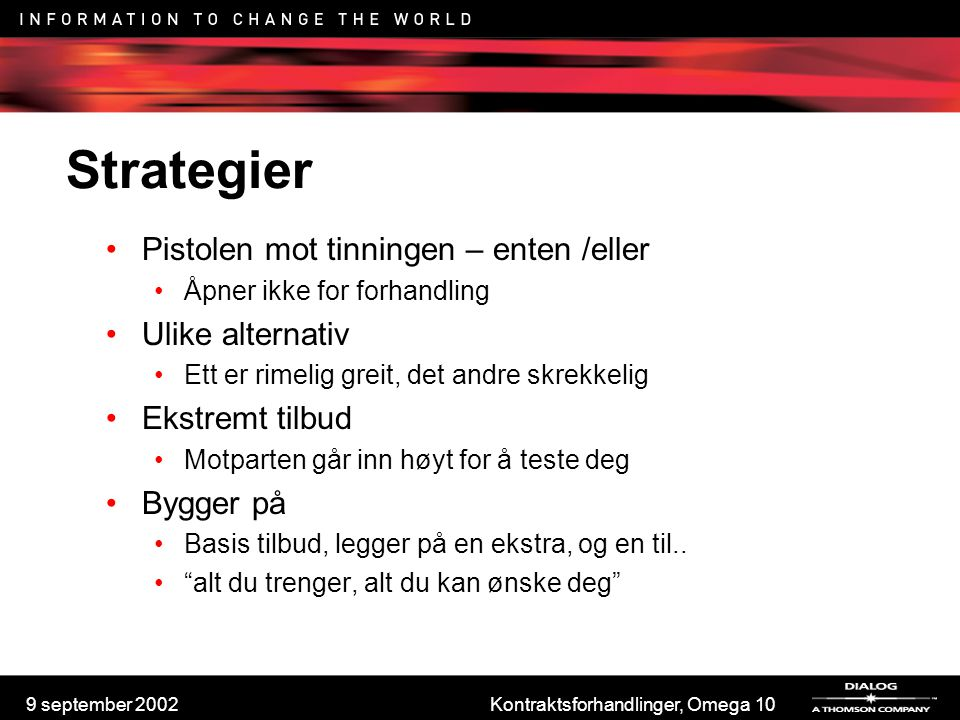 Kontraktsforhandlinger, Omega 10