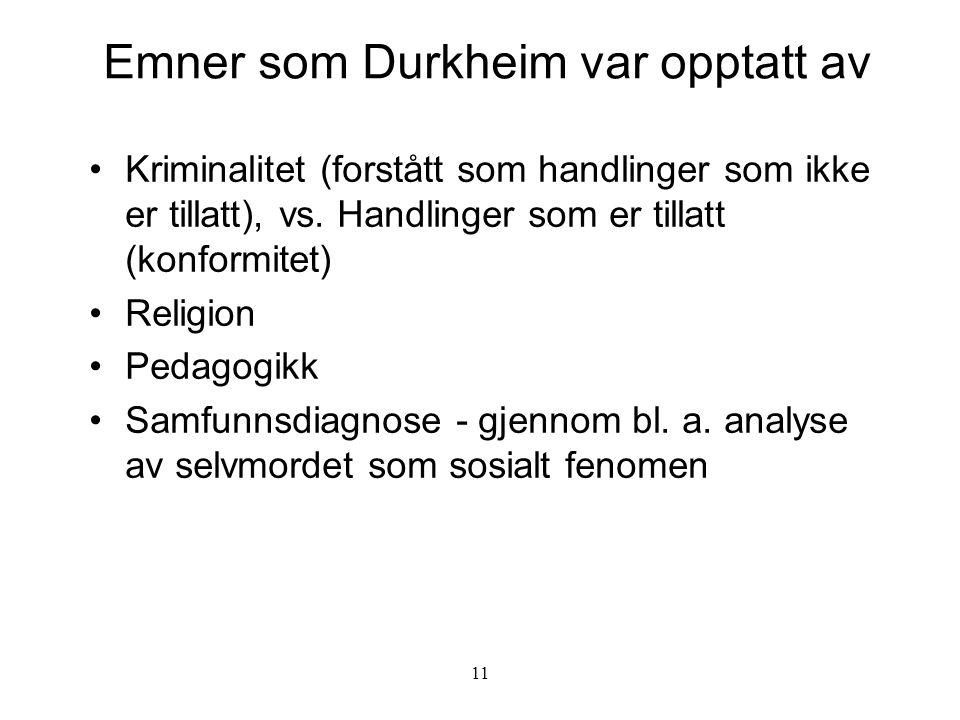 Emner som Durkheim var opptatt av