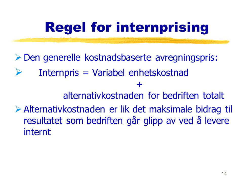 Regel for internprising