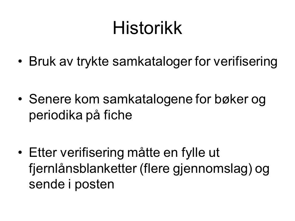 Historikk Bruk av trykte samkataloger for verifisering