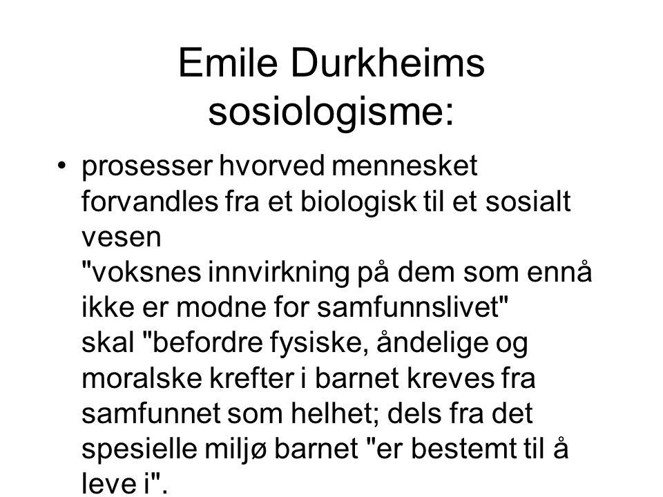 Emile Durkheims sosiologisme: