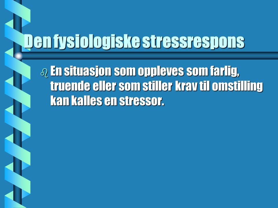 Den fysiologiske stressrespons
