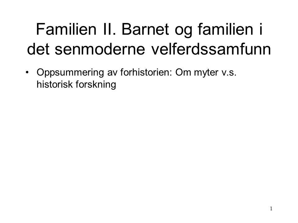 Familien II. Barnet og familien i det senmoderne velferdssamfunn