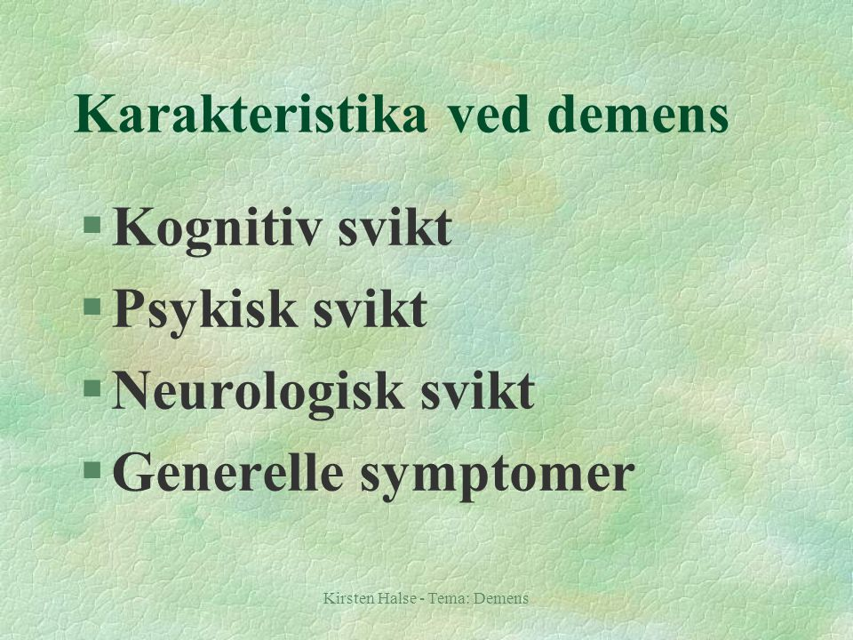 Karakteristika ved demens