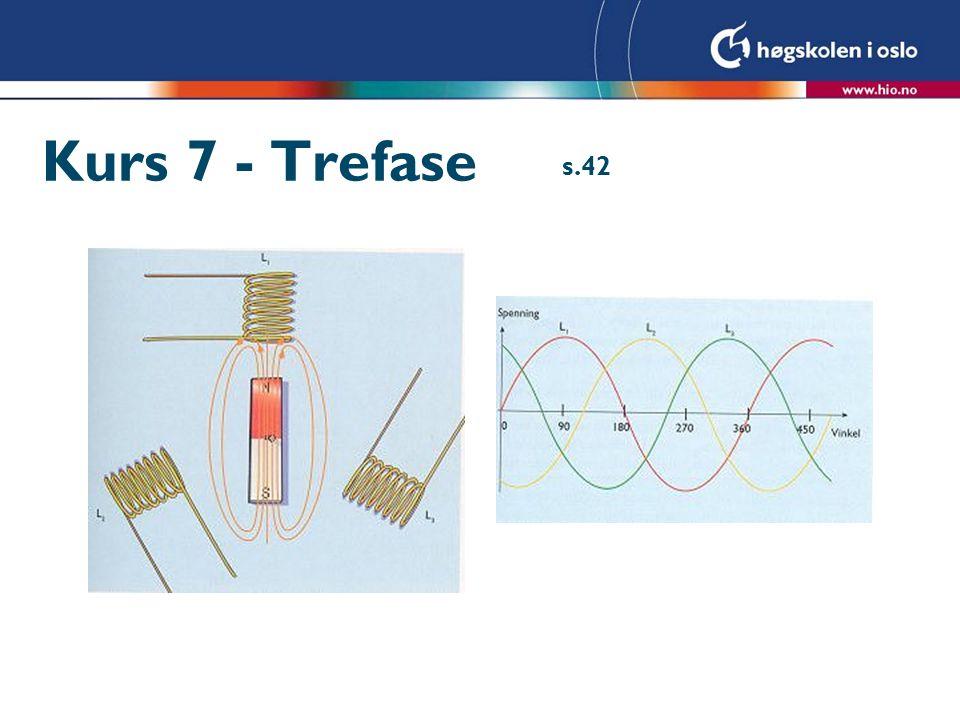 Kurs 7 - Trefase s.42