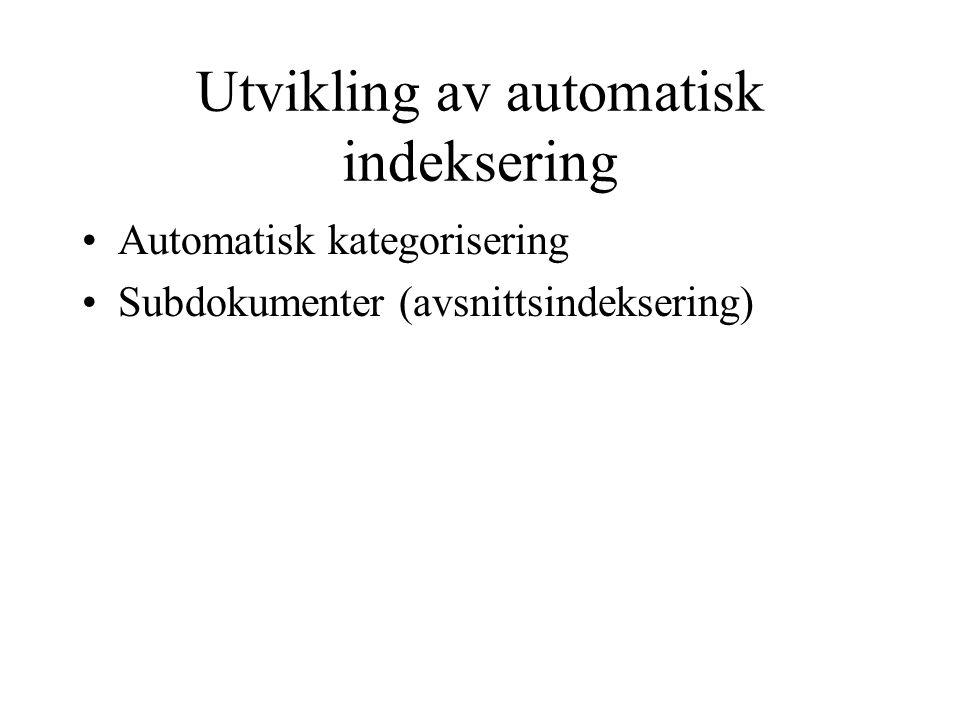 Utvikling av automatisk indeksering