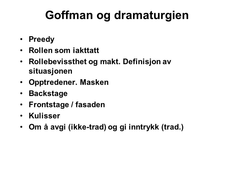 Goffman og dramaturgien