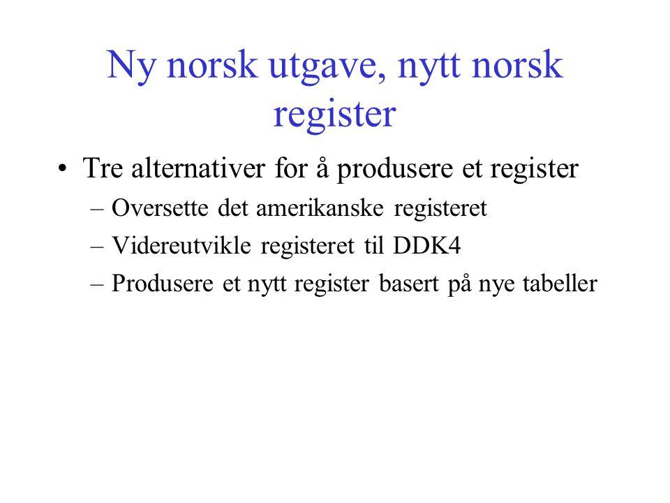 Ny norsk utgave, nytt norsk register