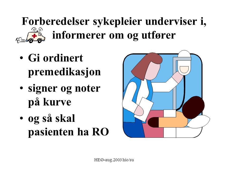 Forberedelser sykepleier underviser i, informerer om og utfører