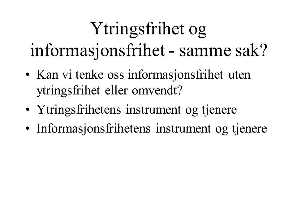Ytringsfrihet og informasjonsfrihet - samme sak