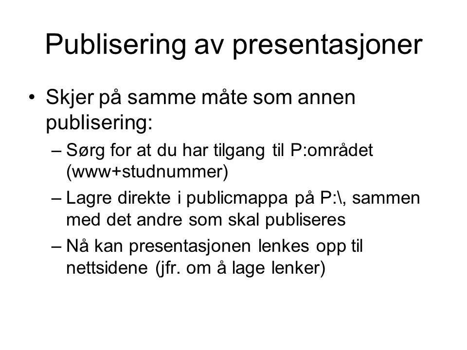 Publisering av presentasjoner