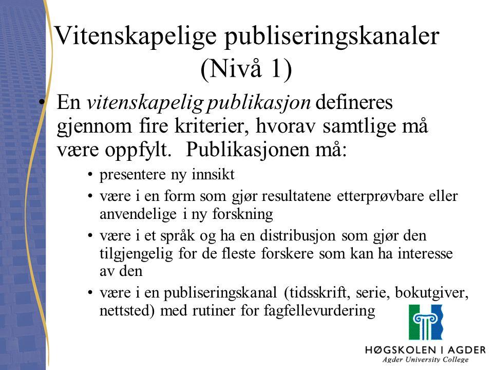 Vitenskapelige publiseringskanaler (Nivå 1)