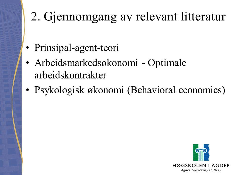 2. Gjennomgang av relevant litteratur