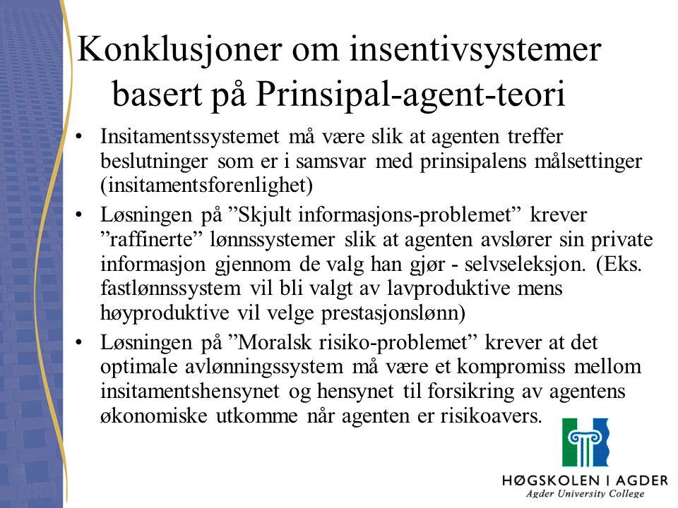 Konklusjoner om insentivsystemer basert på Prinsipal-agent-teori