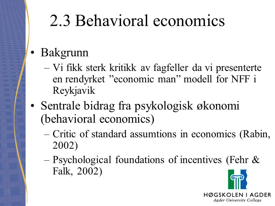 2.3 Behavioral economics Bakgrunn