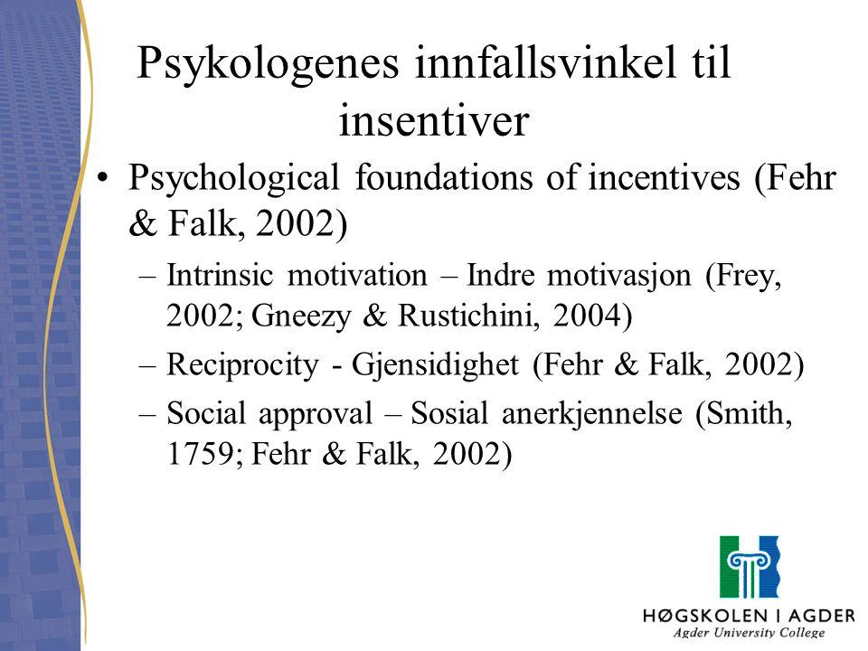 Psykologenes innfallsvinkel til insentiver