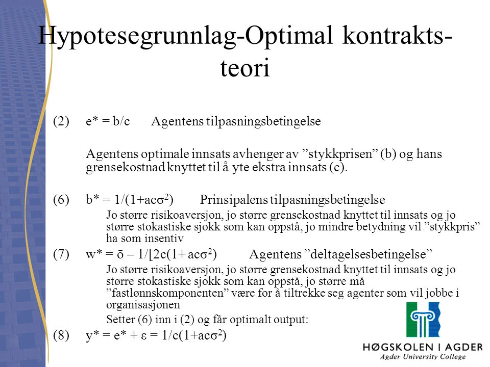 Hypotesegrunnlag-Optimal kontrakts-teori