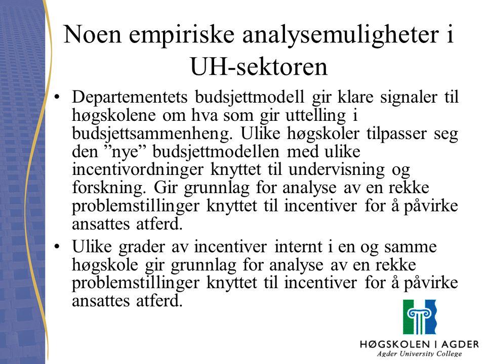 Noen empiriske analysemuligheter i UH-sektoren