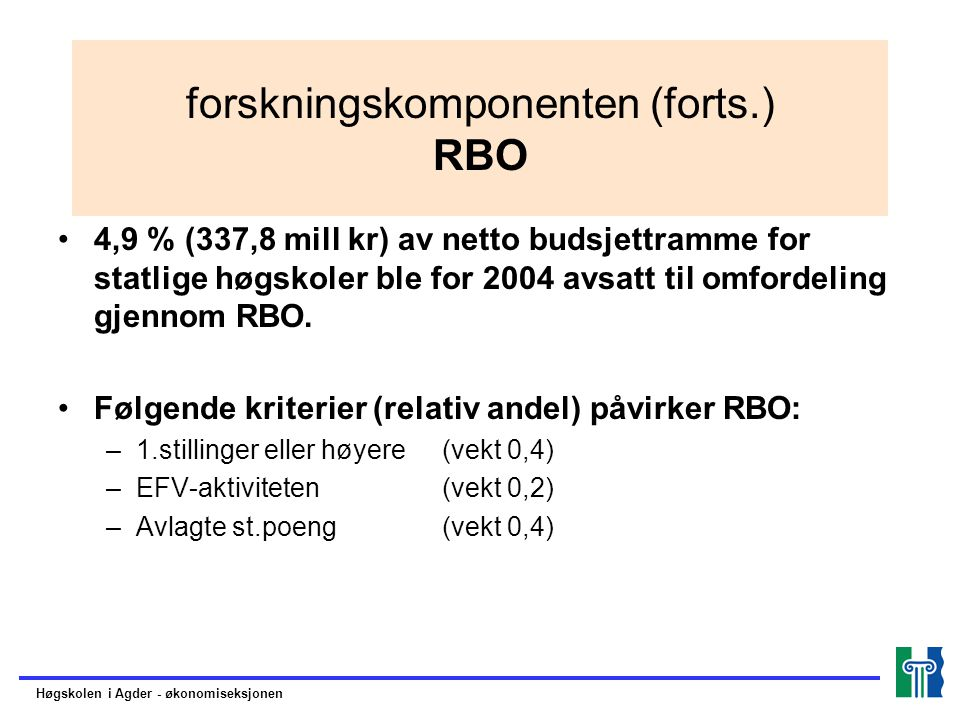 forskningskomponenten (forts.) RBO