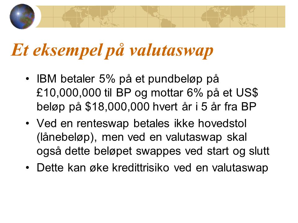 Et eksempel på valutaswap
