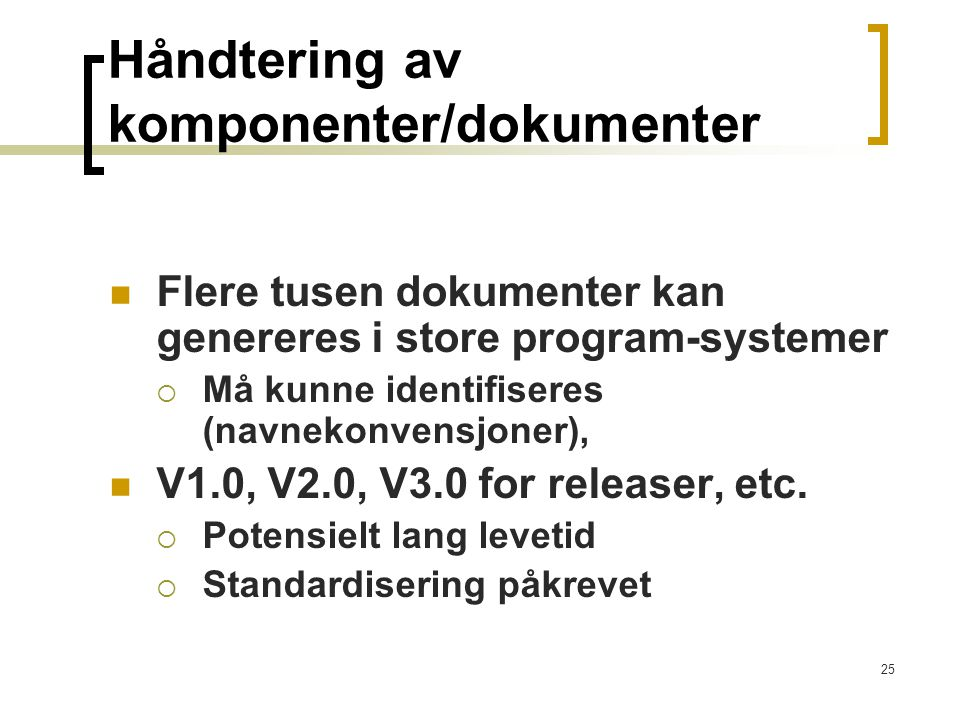 Håndtering av komponenter/dokumenter