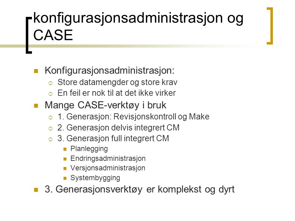 konfigurasjonsadministrasjon og CASE