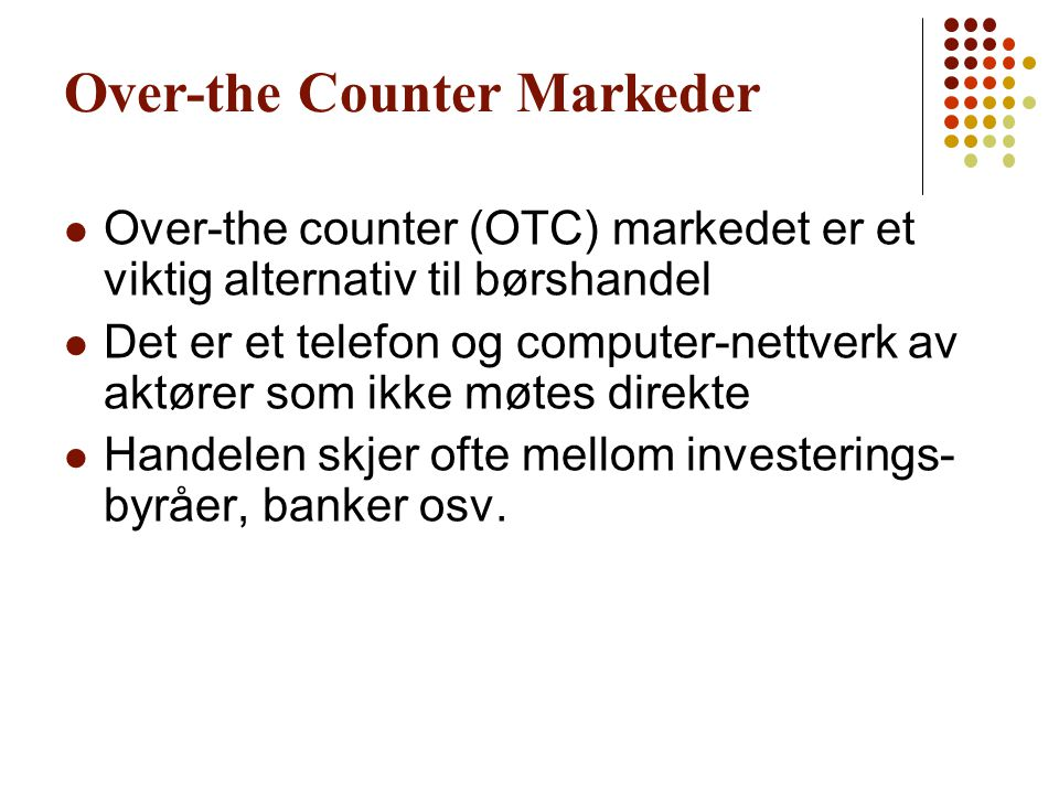 Over-the Counter Markeder