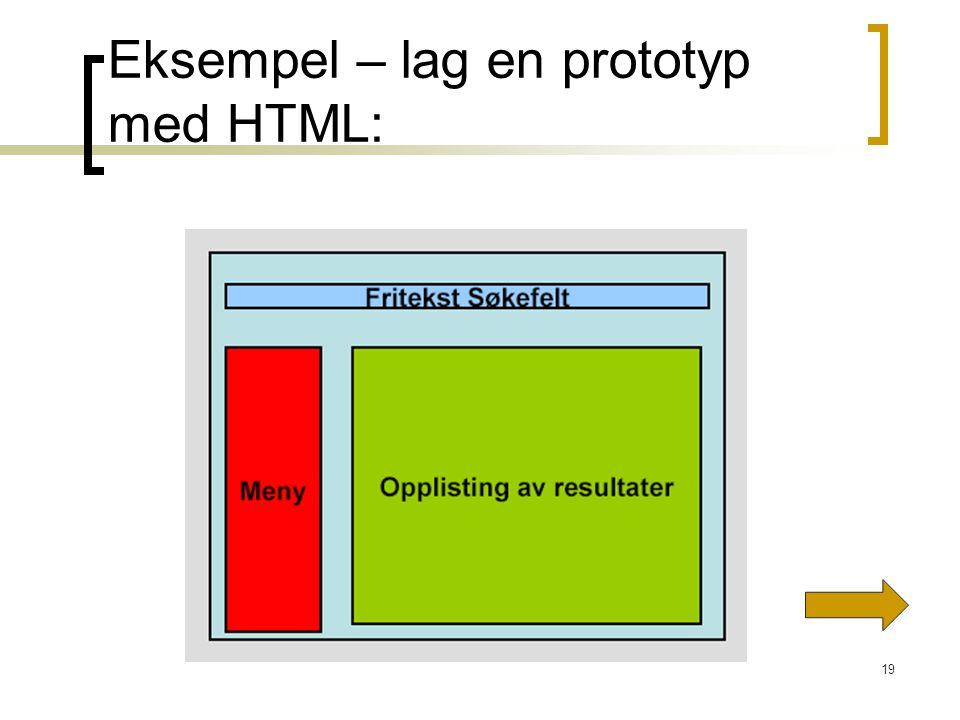 Eksempel – lag en prototyp med HTML: