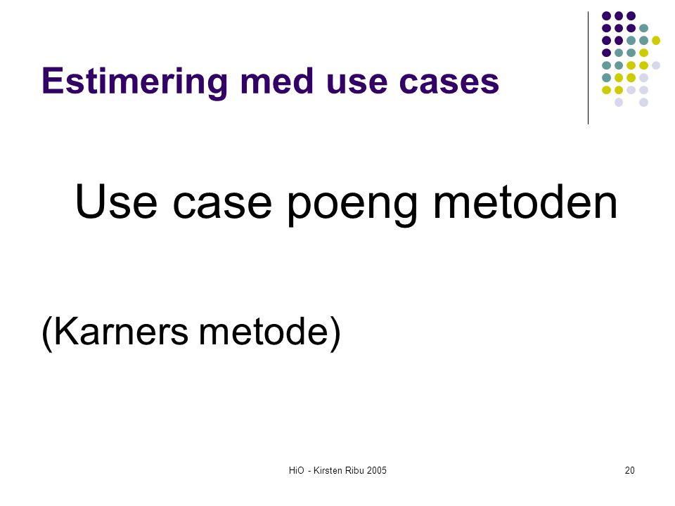 Estimering med use cases