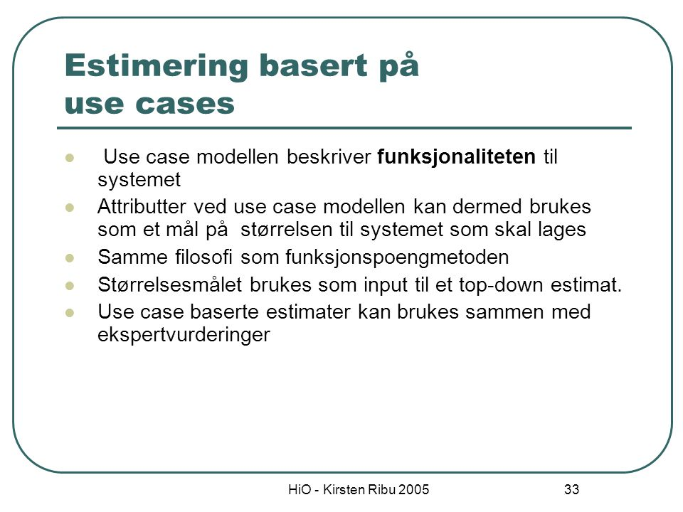 Estimering basert på use cases