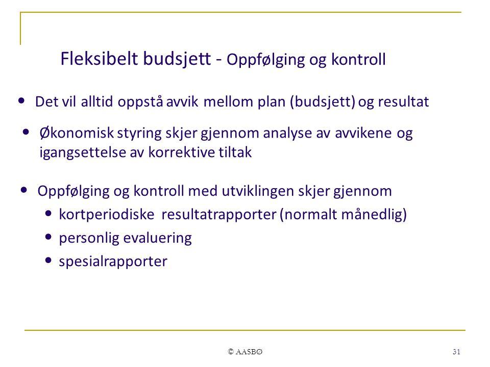 Fleksibelt budsjett - Oppfølging og kontroll